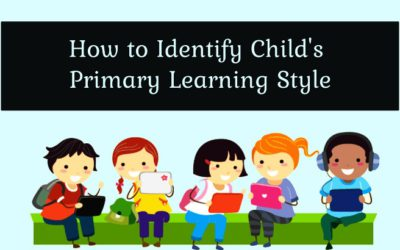 How to identify your Child's Primary Learning Style?