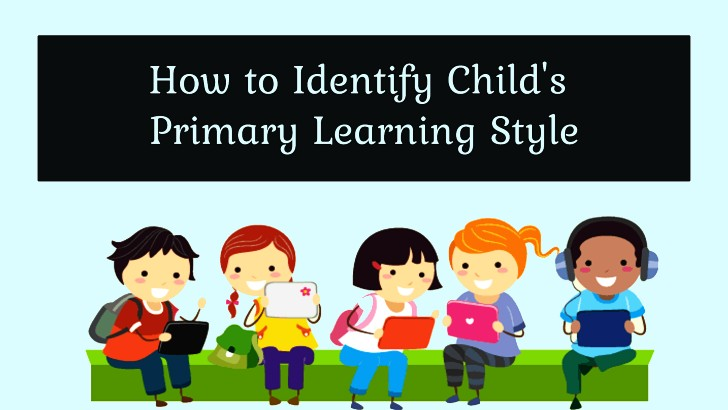 How to identify child's primary learning style