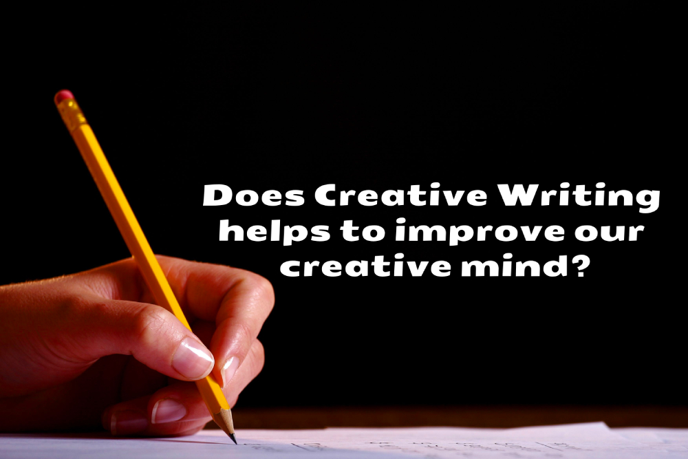 Does creative writing helps to improve creative mind